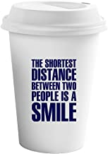 Navy The Shortest Distance People is A Smile Ceramic Coffee Tumbler Travel Mug
