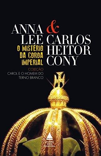 O mistério da coroa imperial