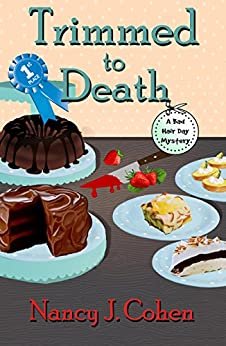 Trimmed to Death (Bad Hair Day Mysteries Book 15) by [Nancy J. Cohen]