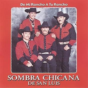 De Mi Rancho a Tu Rancho