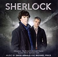 Sherlock: Original Television Soundtrack Music From Series Two by David Arnold (2012-05-08)