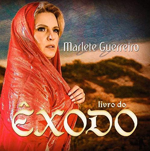 Marlete Guerreiro - Livro Do Êxodo (Gospel) [CD]