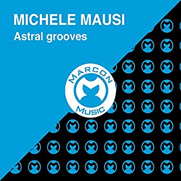Astral Grooves