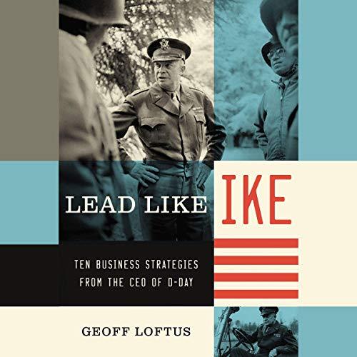 Lead Like Ike audiobook cover art