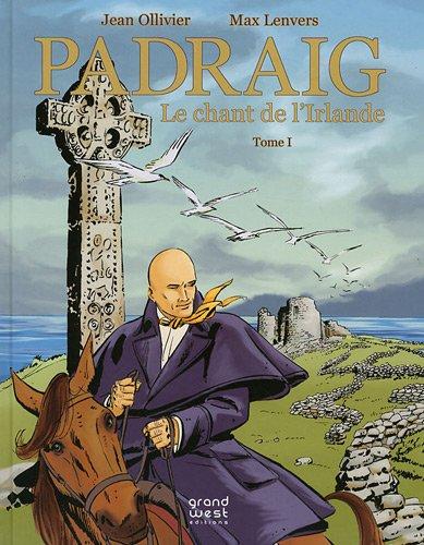Padraig, Tome 1 : Le chant de l'Irlande
