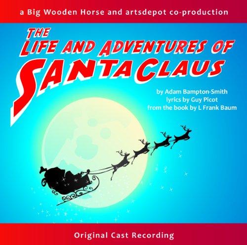 The Life and Adventures of Santa Claus - Original Cast Recording CD - L Frank Baum