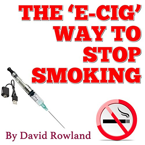 The E-cig Way to Stop Smoking cover art