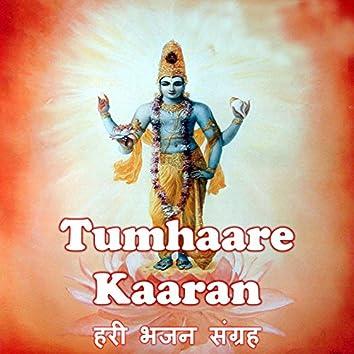 Tumhaare Kaaran