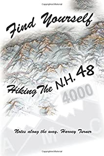 Find Yourself, Hiking the NH 48.: It's a long, winding, and very challenging path. Let me share with you a few helpful tips.