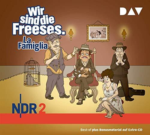 Wir sind die Freeses. La Famiglia: Hörspiel (3 CDs): Teil 05