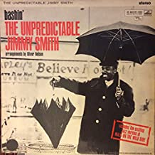 Jimmy Smith: Bashin' The Unpredictable Jimmy Smith Arrangements By Oliver Nelson / Personnel: Jimmy Smith, Jimmy Warren, Don Bailey, Phil Woods, Urbie Green, George Duvivier, Barry Galbraith
