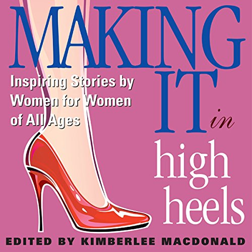 Making It in High Heels cover art