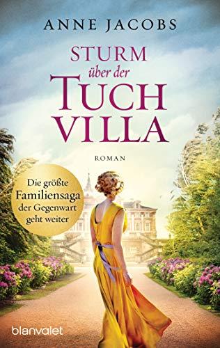 Sturm über der Tuchvilla: Roman (Die Tuchvilla-Saga 5)