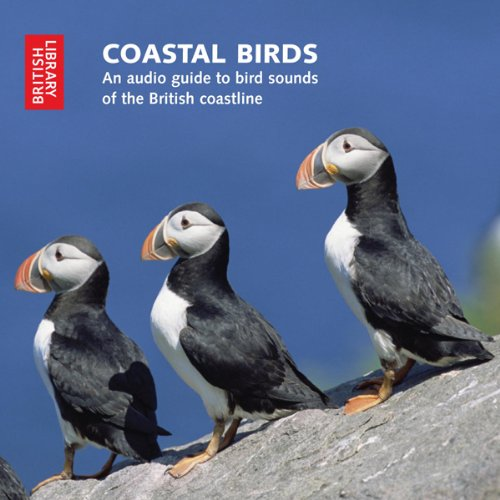 Coastal Birds: An Audio Guide to Bird Sounds of the British Coastline audiobook cover art
