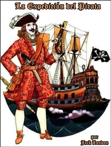 La Expedicion del Pirata (Spanish Edition)