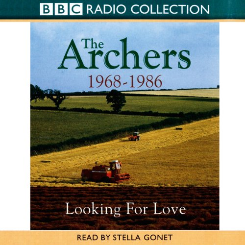 The Archers: Looking for Love 1968-1986 cover art