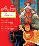 Rabbit Ears Treasury of World Tales: Volume Four: The Firebird, The Emperor's New Clothes