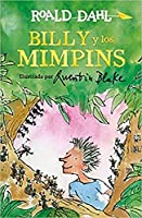 Billy y los mimpins / Billy and the Minpins (Roald Dalh Collection)