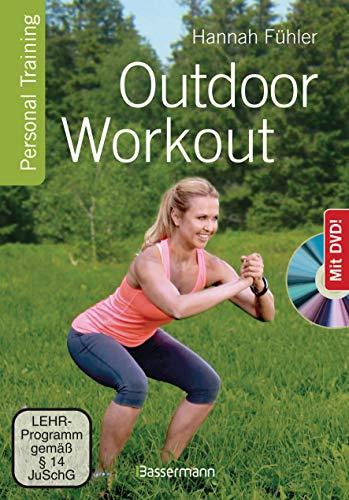 Outdoor Workout + DVD. Personal Training für Ausdauer, Kraft, Schnelligkeit und Koordination: Schlank, stark und fit mit wenig Aufwand. Ohne teure Geräte