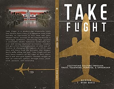 Take Flight: Cultivating Culture through Trust, Teamwork, Purpose, & Ownership from