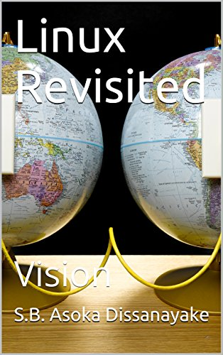 Linux Revisited: Vision (English Edition)