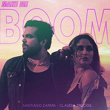 (make Me) Boom