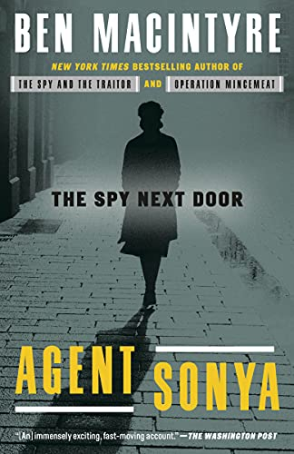 Compare Textbook Prices for Agent Sonya: The Spy Next Door  ISBN 9780593136324 by Macintyre, Ben