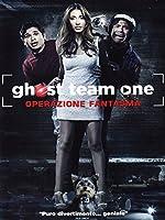 Ghost Team One - Operazione Fantasma [Italian Edition]