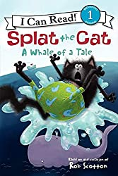 Splat the Cat: A Whale of a Tale, books for beginning readers