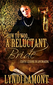 How To Woo… A Reluctant Bride by [Lyndi Lamont]
