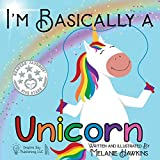 I'm Basically a Unicorn