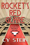 Rocket s Red Glare: A WWII Era Alternate History Novel