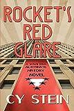 Rocket s Red Glare: A WWII Era Alternate History Novel