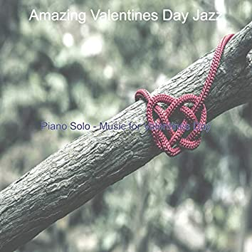 Piano Solo - Music for Valentines Day