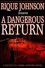 A Dangerous Return