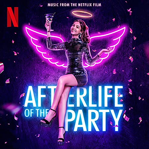Afterlife of the Party (Music from the Netflix Film)