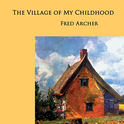 The Village of My Childhood audiobook cover art