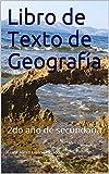 Libro de Texto de Geografía: 2do año de secundaria