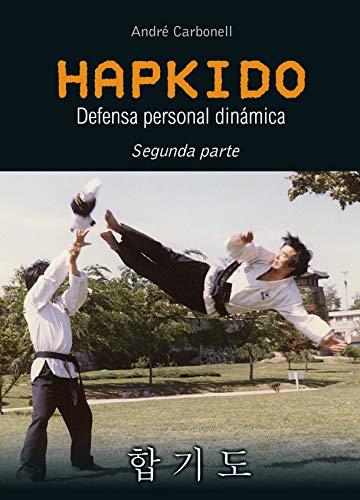 Hapkido 2ª parte. Defensa personal dinámica