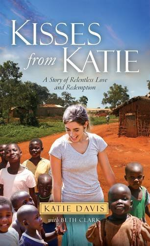 Kisses from Katie by Davis Katie (1-Jan-2013) Paperback