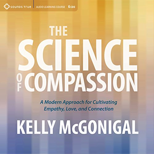 The Science of Compassion audiobook cover art