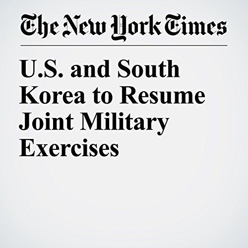 U.S. and South Korea to Resume Joint Military Exercises copertina