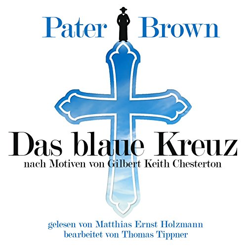 Couverture de Das blaue Kreuz - nach Motiven von Gilbert Keith Chesterton