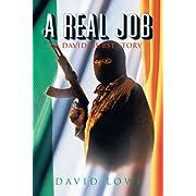A Real Job: A David Hurst Story