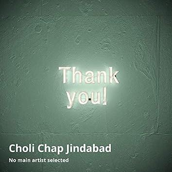 Choli Chap Jindabad