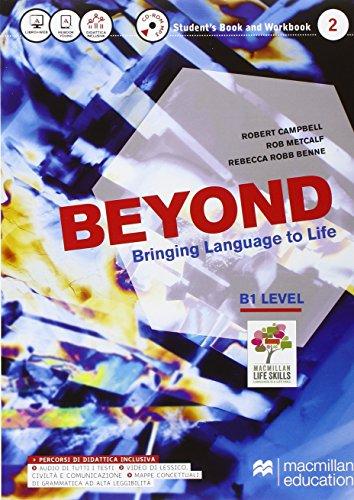 Beyond. Vol. B1. Buil up to beyond. Per le Scuole superiori. Con CD Audio formato MP3. Con e-book. Con espansione online [Lingua inglese]