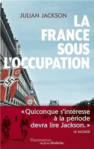 La France sous l'Occupation (1940-1944)