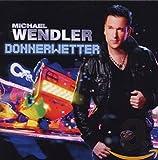 Songtexte von Michael Wendler - Donnerwetter