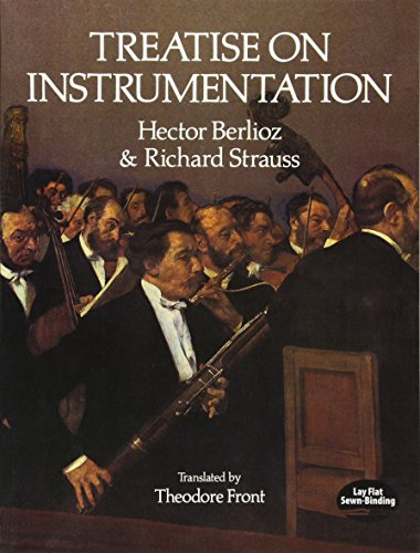 Treatise on Instrumentation (Dover Books on Music)