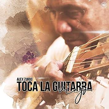 Toca La Guitarra Viejo